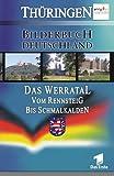 Bilderbuch Deutschland: Werratal vom Rennsteig