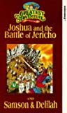 Joshua And The Battle Of Jericho / Samson And Delilah