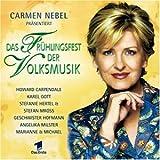 Carmen Nebel präsentiert: Das Frühlingsfest der Volksmusik