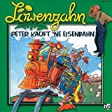 Löwenzahn 6: Peter Kauft Ne Eisenbahn