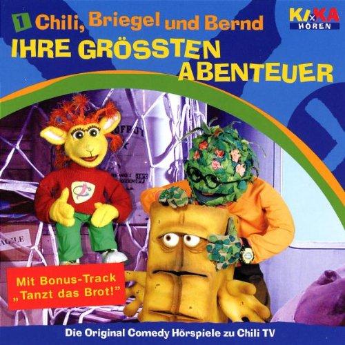 Chili, Briegel und Bernd 1: Ihre Grössten Abenteuer