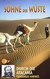 Söhne der Wüste 2 - Atacama