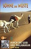Söhne der Wüste 3 - Gobi und Taklamakan