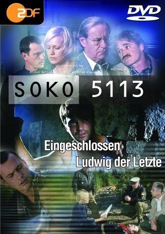 SOKO 5113 Eingeschlossen / Ludwig der Letzte