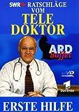 Ratschläge vom Teledoktor: Erste Hilfe