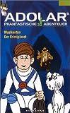 Adolars phantastische Abenteuer 3