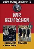 Wir Deutschen 6: Biedermeier & Revolution/Bismarc