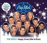 Pop Idol: Happy Xmas [War Is Over]