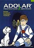 Adolars phantastische Abenteuer Vol. 2