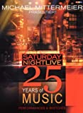 Michael Mittermeier Presents: Saturday Night Live - 25 Years of Music (2 DVDs)
