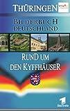 Bilderbuch Deutschland: Rund um den Kyffhäuser