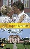 Inga Lindström: Sehnsucht nach Marielund