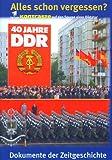 Kontraste: 40 Jahre DDR - Alles schon vergessen?