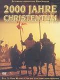 2000 Jahre Christentum, Teil 2 (2 DVDs)