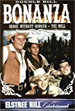 Bonanza - Badge Without Honour / The Mill