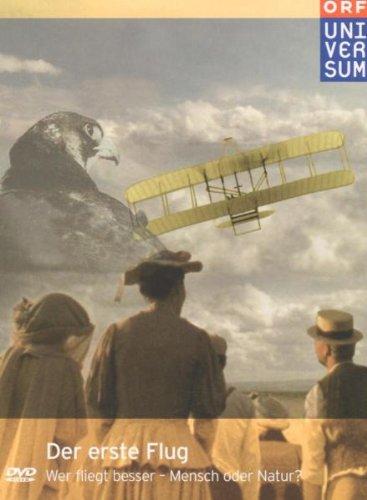 Der erste Flug - Wer fliegt besser, Mensch oder Natur?