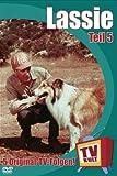 Lassie - Teil 5