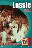 Lassie - Teil 6