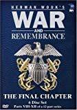 War & Remembrance - Parts 8-12