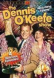 The Dennis O'Keefe Show [RC 1]