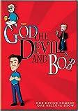 God, the Devil and Bob