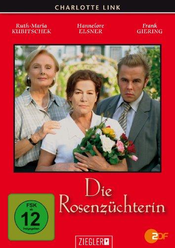 Charlotte Link: Die Rosenzüchterin