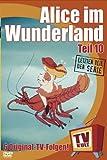 Alice im Wunderland - Teil 10