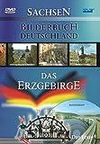 Bilderbuch Deutschland: Das Erzgebirge
