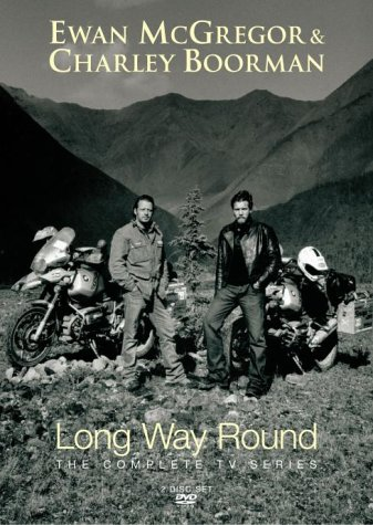 Ewan McGregor And Charley Boorman - Long Way Round