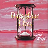 Days of our Lives - Love Songs