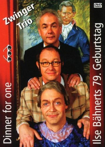 Zwinger Trio: Dinner For One / Ilse Bähnerts 79. Geburtstag