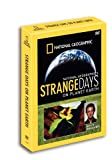 National Geographic's Strange Days on Planet Earth [RC 1]
