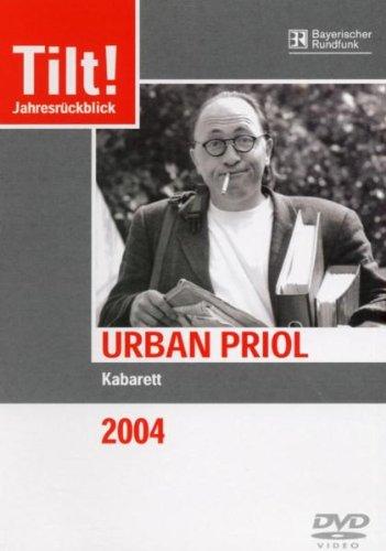 Urban Priol: Tilt! 2004