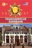 ZDF Reiselust: Transsibirische Eisenbahn