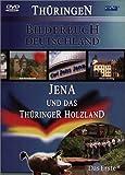 Bilderbuch Deutschland: Jena und das Thüringer Holzland
