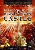 Das Geheimnis von Black Rose Castle - Der Film