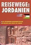 Reisewege: Jordanien