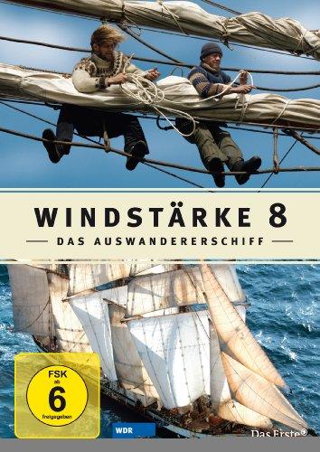Windstärke 8. Das Auswandererschiff.