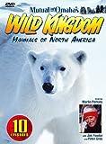 Mutual of Omaha's Wild Kingdom: Mammals of North America [RC 1]