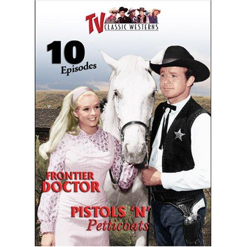 TV Classic Westerns Vol. 6: Frontier Doctor / Pistols 'n Petticoats [RC 1]