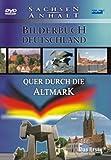 Bilderbuch Deutschland: Quer durch die Altmark
