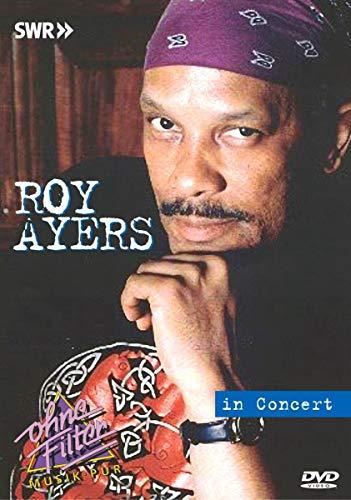 Roy Ayers - In Concert: Ohne Filter