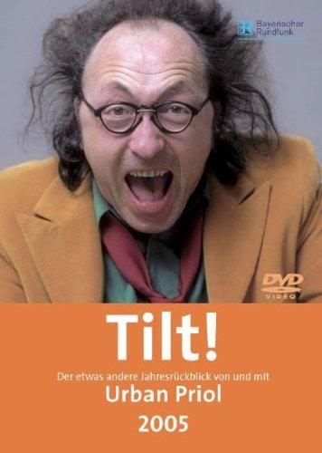 Urban Priol: Tilt! 2005 - Der etwas andere Jahresrückblick