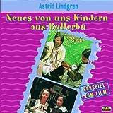 Neues von uns Kindern aus Bullerbü - Das Hörspiel zum Film