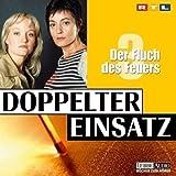 Doppelter Einsatz 03. Der Fluch des Feuers. (2 CDs)