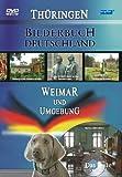 Bilderbuch Deutschland: Weimar und Umgebung
