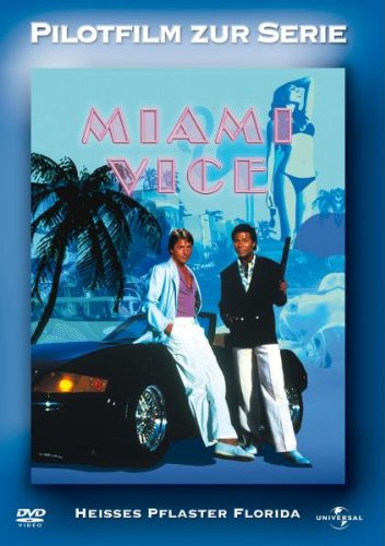Miami Vice Pilotfilm