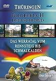 Bilderbuch Deutschland: Das Werratal vom Rennsteig bis Schmalkalden