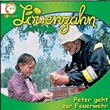 Löwenzahn 17: Peter Geht zur Feuerwehr
