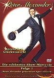 Peter Alexander - Die schönsten Showmomente, Vol. 1: Herzlichen Glückwunsch!